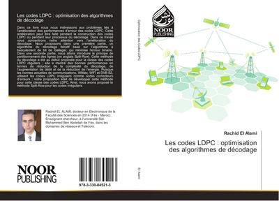 Les codes LDPC : optimisation des algorithmes de décodage