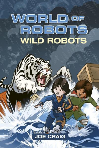 Reading Planet KS2 - World of Robots: Wild Bots - Level 2: Mercury/Brown band