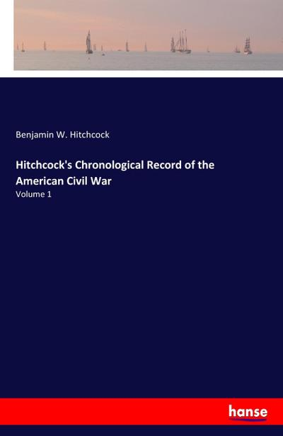 Hitchcock's Chronological Record of the American Civil War