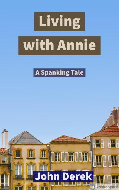 Living with Annie