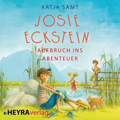 Josie Eckstein - Aufbruch ins Abenteuer, MP3-CD - HEYRA Verlag - , Deutsch, Katja Samt, Lesung, Lesung