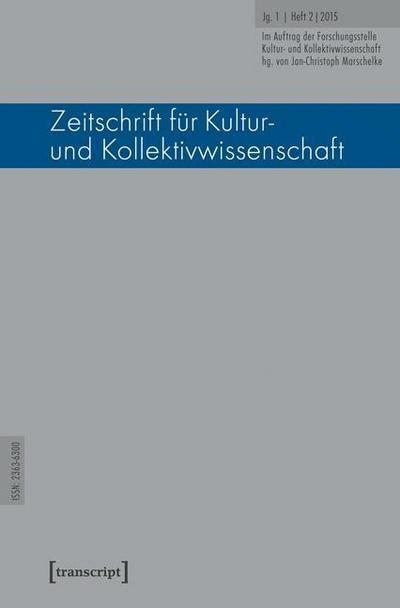 Zeitschrift für Kultur- und Kollektivwissenschaft: Jg. 1, Heft 2/2015