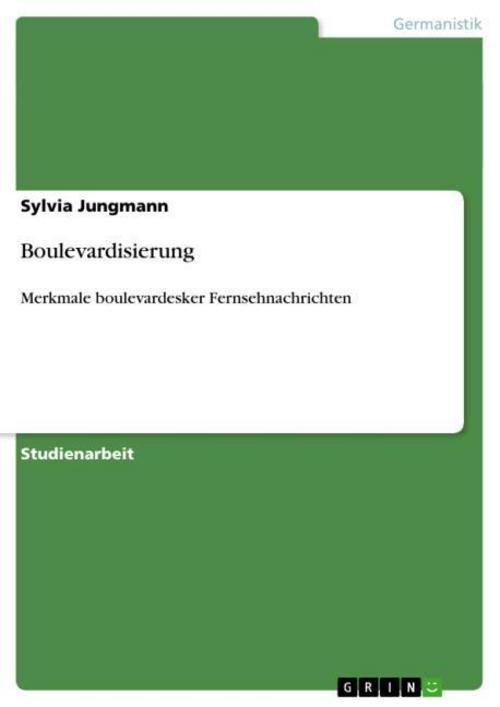 Boulevardisierung Sylvia Jungmann