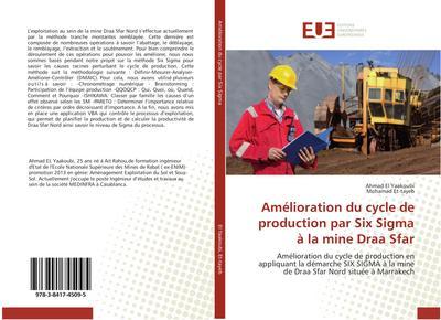 Amélioration du cycle de production par Six Sigma à la mine Draa Sfar