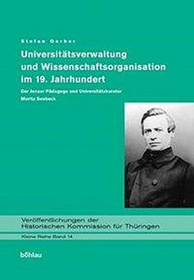 Universitätsverwaltung und Wissenschaftsorganisation im 19. Jahrhundert