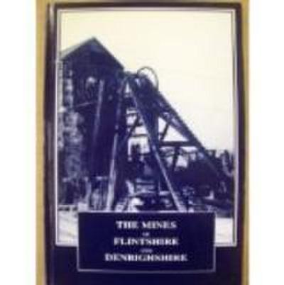 Mines of Flintshire and Denbighshire