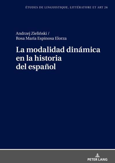 La modalidad dinámica en la historia del español