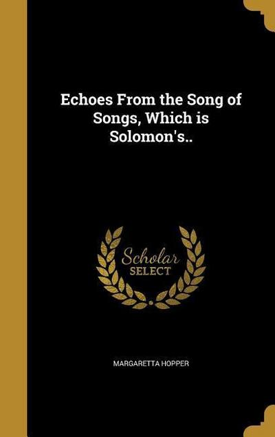 ECHOES FROM THE SONG OF SONGS