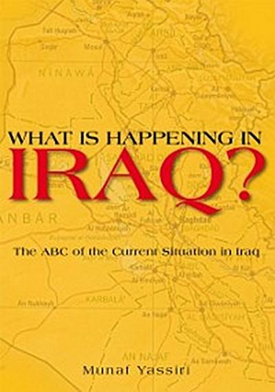 What Is Happening in Iraq?