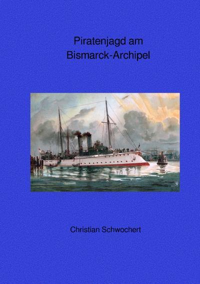 Piratenjagd am Bismarck-Archipel