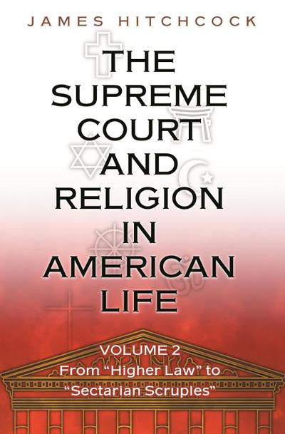 Supreme Court and Religion in American Life, Vol. 2