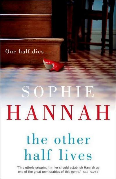 The Other Half Lives (Culver Valley Crime) - Hodder And Stoughton Ltd. - Taschenbuch, Englisch, Sophie Hannah, ,