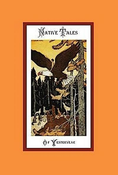 Native Tales of Yesteryear