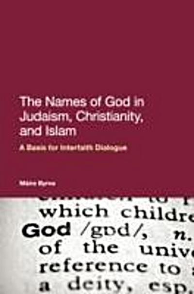 Names of God in Judaism, Christianity, and Islam