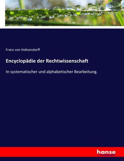 Encyclopädie der Rechtwissenschaft