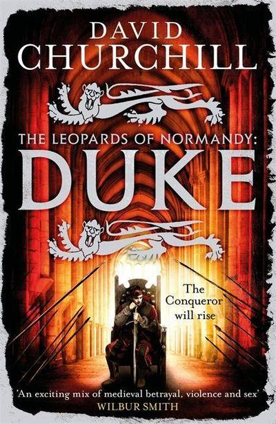 The Leopards of Normandy: Duke