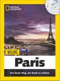 Walking Paris; Das Beste der Stadt zu Fuß ent ...