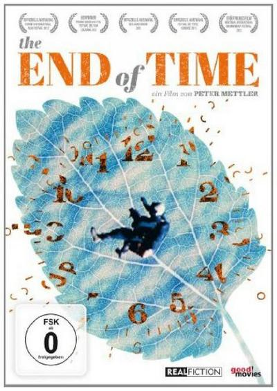 The End of Time - Everything Begins Now OmU