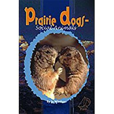 Rigby Mainsails: Leveled Reader Bookroom Package Red Prairie Dogs: Social Animals
