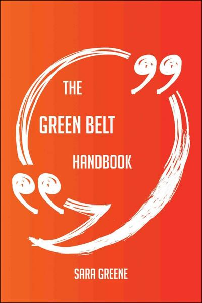 The green belt Handbook - Everything You Need To Know About green belt