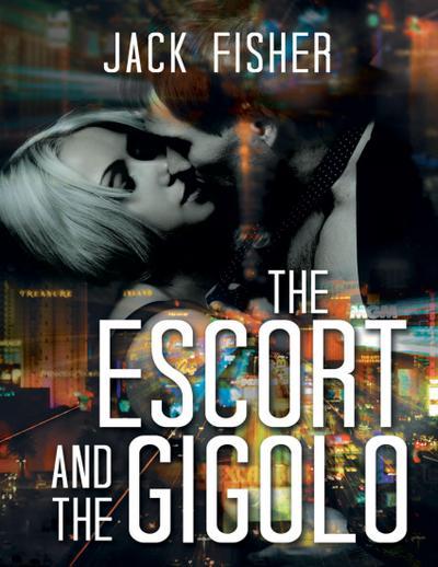 The Escort and the Gigolo
