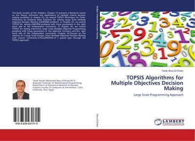 TOPSIS Algorithms for Multiple Objectives Decision Making