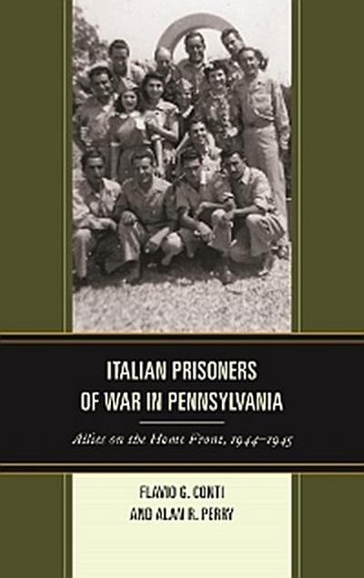 Italian Prisoners of War in Pennsylvania