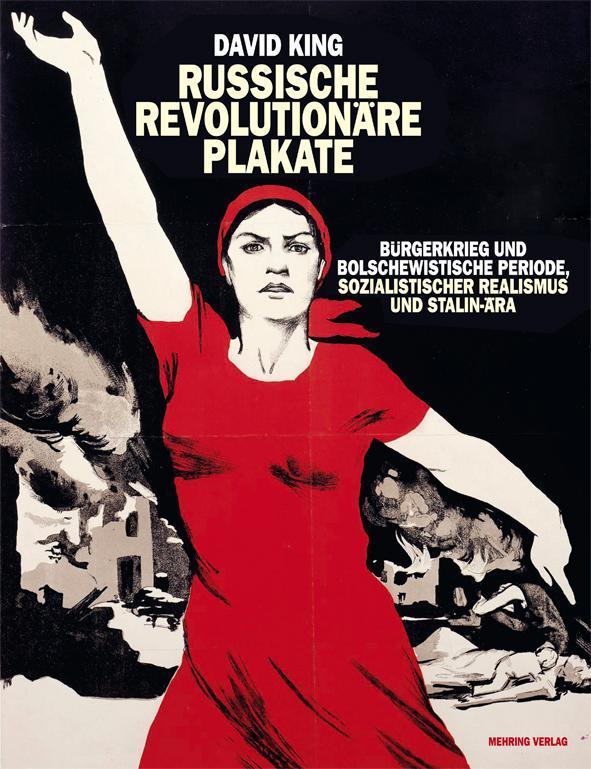 Russische revolutionäre Plakate | David King |  9783886340989