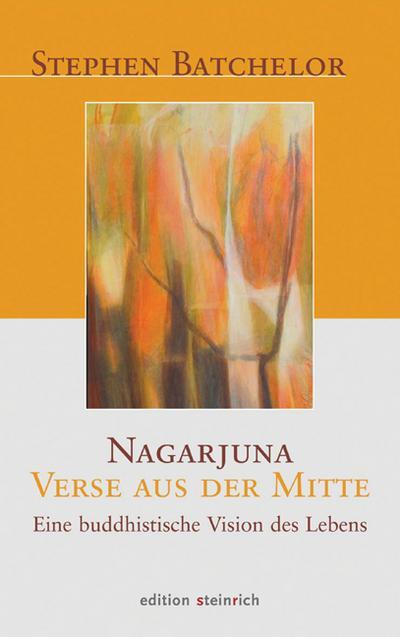 Nagarjuna - Verse aus der Mitte