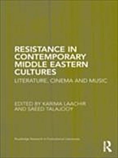 Resistance in Contemporary Middle Eastern Cultures