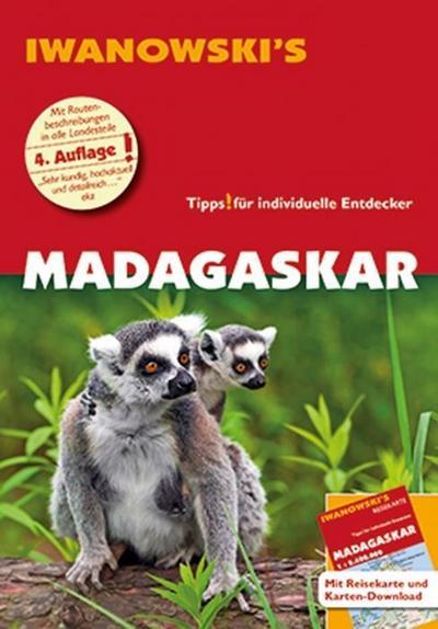 Madagaskar - Reiseführer von Iwanowski: Individualreiseführer mit Extra-Reisekarte und Karten-Download (Reisehandbuch)