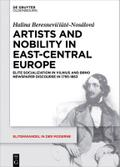 Artists and Nobility in East-Central Europe