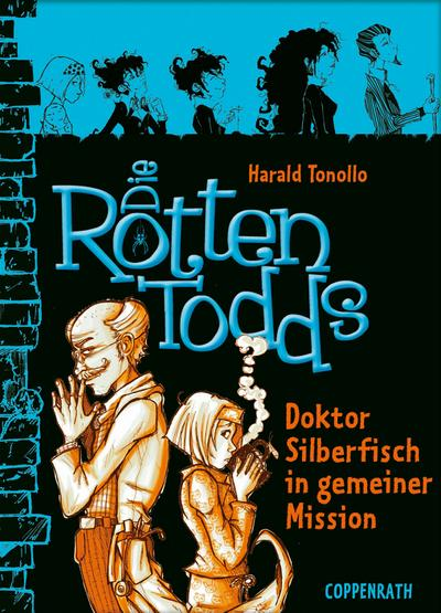 Die Rottentodds - Band 6