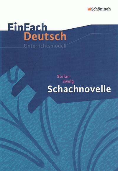 Schachnovelle. EinFach Deutsch Unterrichtsmodelle