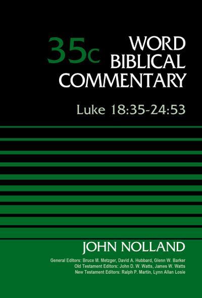 Luke 18:35-24:53, Volume 35C