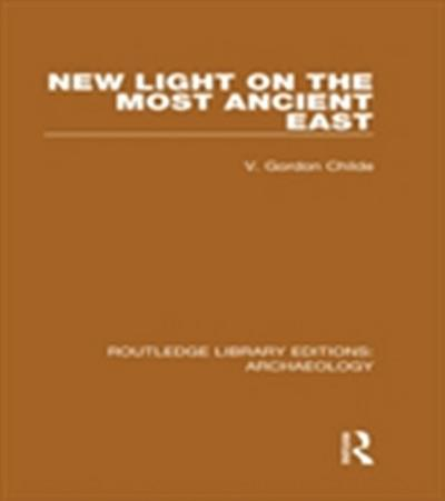 New Light on the Most Ancient East