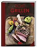 Echt Grillen (ECHT Kochbücher)