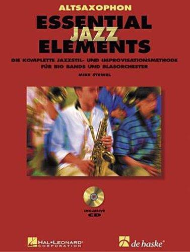 Essential Jazz Elements, für Altsaxophon, m. 2 Audio-CDs Mike Steinel