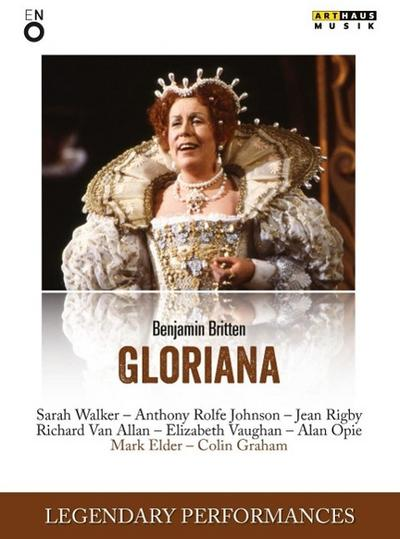 Britten: Gloriana (Legendary Performances) [DVD]
