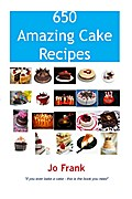 650 Amazing Cake Recipes - Must Haves, Most W ...