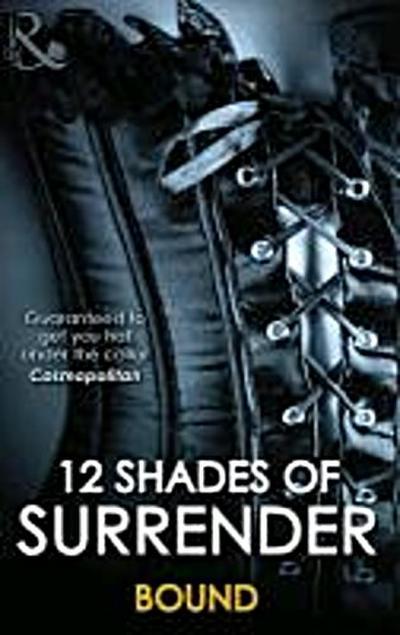 12 Shades of Surrender Bound (Harlequin Spice) - Mira Books - Taschenbuch, , Mills and Boon, ,