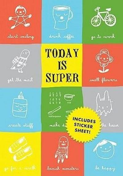 Today Is Super