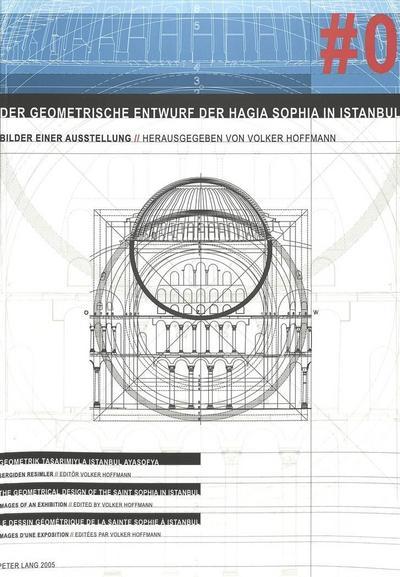 Der geometrische Entwurf der Hagia Sophia in Istanbul