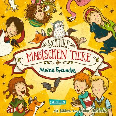 Die Schule der magischen Tiere: Meine Freunde (Freundebuch)