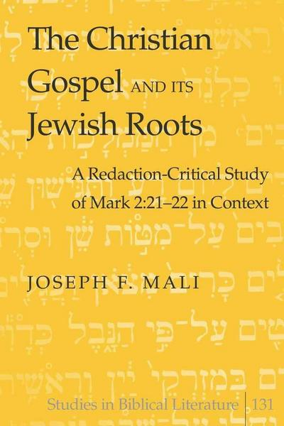 The Christian Gospel and Its Jewish Roots