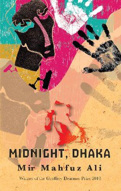 Midnight, Dhaka