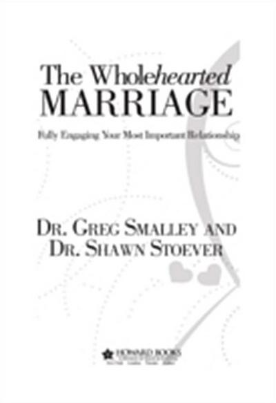 Wholehearted Marriage
