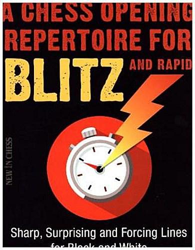 A Chess Opening Repertoire for Blitz & Rapid Evgeny Sveshnikov