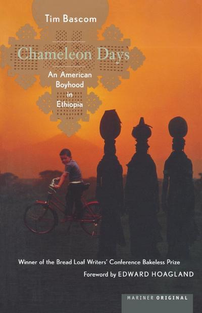 Chameleon Days: An American Boyhood in Ethiopia