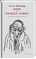 Rede des ewigen Juden   ; Zeichn. v. Goltzsch ...